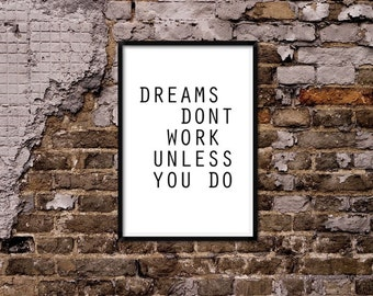Dreams dont work.