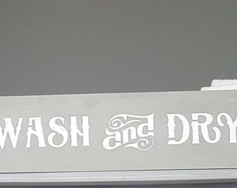 Wash And Dry - Laundry Room Decor- Laundry  Room Sign - Laundry Sign- Sign For Laundry Room - Laundry - Wash & Dry  - Housewarming Gift