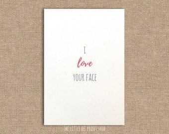 I love your face card, Love Card