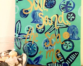 Summer Quote Painting // Sun Sand and Sea Quote // Beach Gift