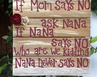 Vintage styled Nana sign