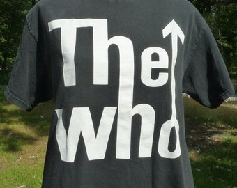 THE WHO Politically Incorrect Rock & Roll T The WHO Are You? The Who's Male Erect Arrow Currently Not Politically Correct To Some. Not me.