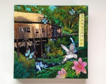 mixed media collage, inspirational art, grist mill, hummingbird, butterflies, happiness,
