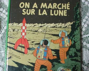 Cartoon French edition tintin explorers on the Moon edition 1954 published in Belgium by Casterman in 1966