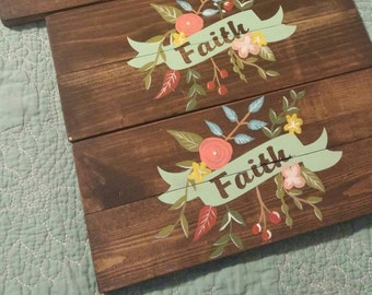 Small Faith and Banner wooden sign