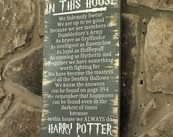 Harry Potter In This House Sign
