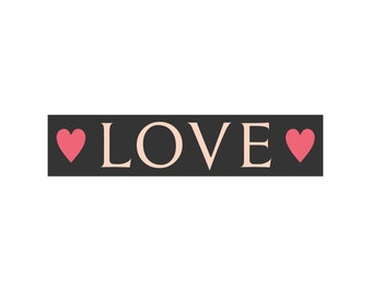 Love Stencil with hearts 4 x 18  -Create your own sign