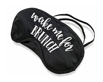 Wake Me For Brunch Sleep mask eye mask shade