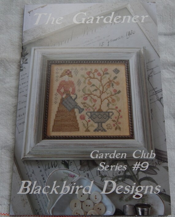 The gardner by blackbird designs garden club series 9 for Tending the garden blackbird designs