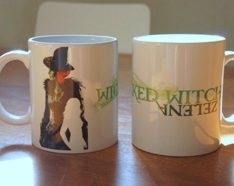 "Mug ""WICKED WITCH"" - OUAT / Once Upon A Time / Zelena / Wicked Witch / Rebecca Mader"