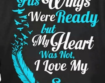 His wings were ready....my heart was not TShirt