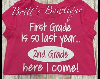 First Grade is so Last year Can pick any year