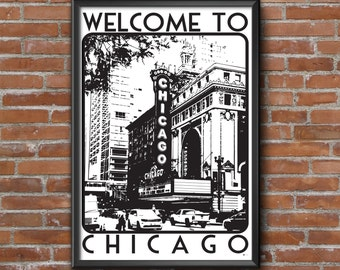 Welcome to Chicago Poster, Chicago digital art, Chicago theater, Illinois, the Elevated Train