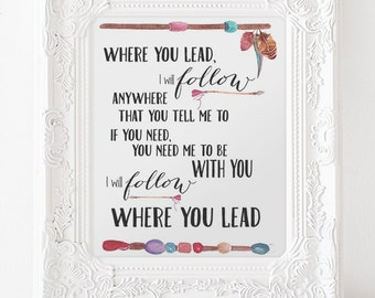 Gilmore Girls Print, Song, Where You Lead I Will Follow Printable INSTANT DOWNLOAD, Lorelei , Rory, Gilmore Girls Poster,Stars Hollow