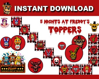 FNAF Toppers / 5 Nights at Freddys Party Decoration / FNAF Party Supplies / FNAF Party Printables  / 5 Nights at Freddys Instant Download!!