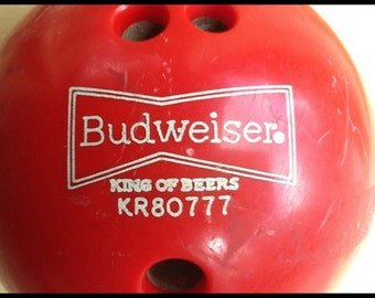 1970's Budweiser Bowling Ball...King of Beers...Beer and Bowling Collectible!