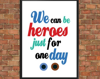 David Bowie We Can Be Heroes Art Print Wall Decor Home Gift Art Home Decor Birthday Gift Bedroom Office Art (010)