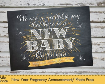 New Year Pregnancy Announcement New Year Pregnancy Photo Prop Chalkboard Announcement Pregnancy Reveal New Year Baby New Year Resolution