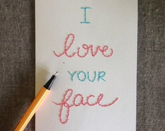I love your face, blank card