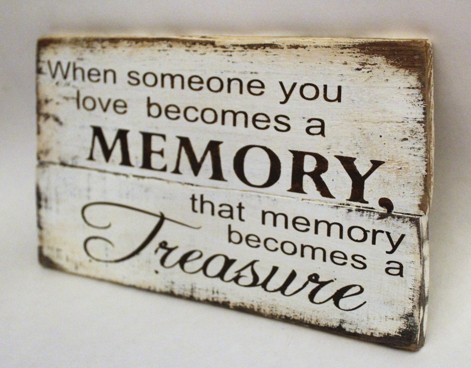 When Someone You Love Becomes A Memory That Memory Becomes A: When Someone You Love Becomes A Memory That By