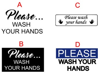 Please Wash Your Hands + Commercial Sign + Vinyl Sink Decal + Bathroom + Kitchen + Sink
