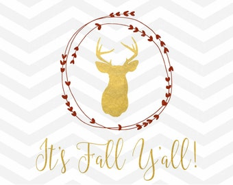 It's Fall Y'all SVG File, Autumn Cut File, Deer Antlers SVG, Fall Autumn, Hunting, Cricut, Silhouette, Thanksgiving, Png, dfx, Wreath