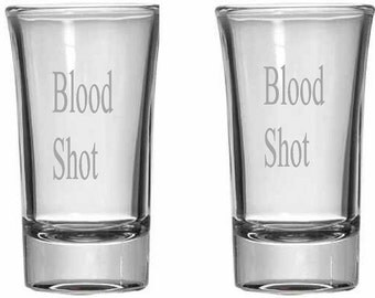 Blood Shot Glass set of Two