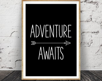 Baby Shower Gift, Adventure Awaits Print, Nursery Wall Art Quote, Inspirational, Printable Poster, Download, Black White Sign, Kids Room