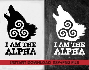 I am the Alpha  clipart ,T shirt, iron on , sticker, Vectors files