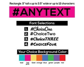 """Personalized Hashtag Text - Your Choice of up to 12 - 14  Letters - .5"""" height by up to 3.5"""" Long Tattoos"""