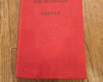 Vintage Practical Mathematics For Beginners by Castle From 1946 In good condition.