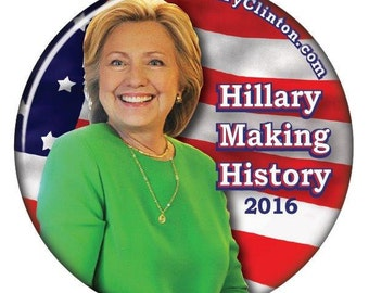 """HILLARY CLINTON Making History 3"""" CAMPAIGN Pin Back Button Presidential Candidate 2016"""