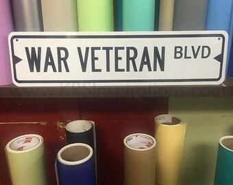 War Veteran Metal Street Sign