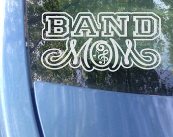 Band Mom Decal - Marching Band Mom - Band Decal - Band Mom Window Decal - Band Mom Car Decal - Music Mom Decal - Music Decal - Marching Band