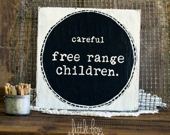 Careful Free Range Children
