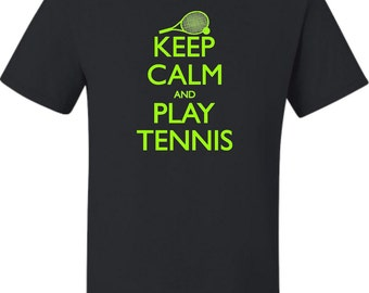 Adult  Keep Calm And Play Tennis T-Shirt