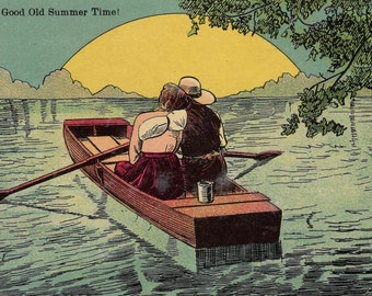 """Romantic Vintage Postcard - A Man and Woman sitting sweetly next to each other on a rowboat as the sun sets. """"In the Good Old Summertime"""""""