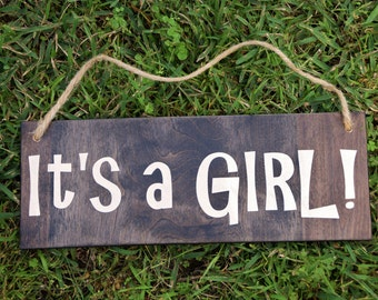 It's a GIRL!! Gender Announcement Photo Prop. Solid Wood Hand Painted Sign - Tell the World your Big News!! Custom Made = Options Available!