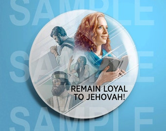 """JW.org Convention 2016 Pin """"Remain Loyal To Jehovah!"""""""