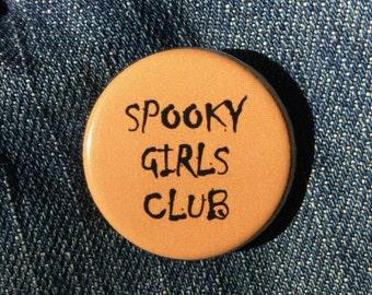 Spooky girls club button