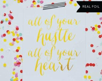 Hustle & Heart Gold Foil Print