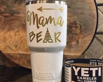Authentic Mama Bear Rambler Monogramed 10, 20, & 30oz Powder Coated Yeti Rambler Mama Bear