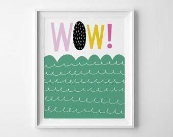 Nursery print, kids room decor, gender neutral print, playroom wall art print, kids bedroom decor, nursery decor, wow, baby gifts kids print