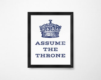 Assume the Throne- Instant Download Printable Art- Bathroom Wall Decor- Bathroom Printables- Bathroom Decor for Men- Bathroom Art