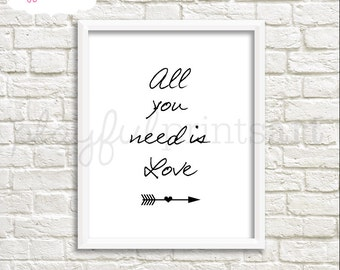 All You Need Is Love Print, 8x10, Instant Download