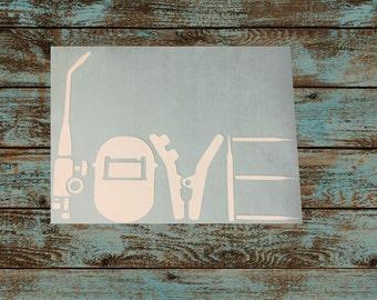 Welder/Welding Love Decal ~ Weld Sticker ~ Vinyl Decal ~ Welding Tools ~ Welding Torch/Helmet/Rods