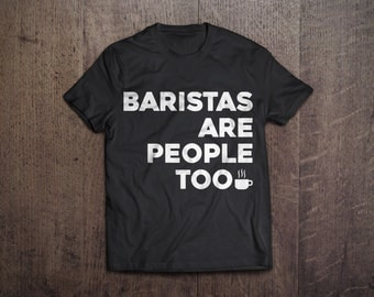 Barista Tee Shirt (small) -- CLOSE OUT SALE