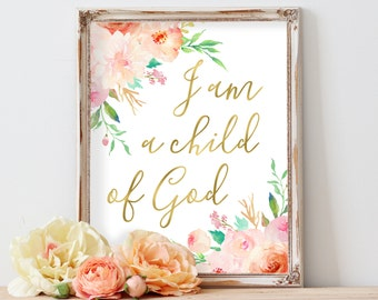 I Am A Child of God Print, Baby Girl Nursery Quote Print, Bible Verse Art,Nursery Wall Art Print,Scripture Art,Baptism Gift,Christian Art