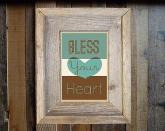 Bless Your Heart. Southern art print. Digital download home decor.