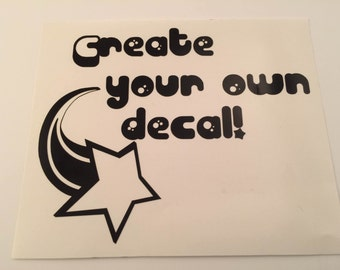 Create your own decal